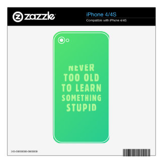 Never too old to learn something stupid iPhone 4 decals