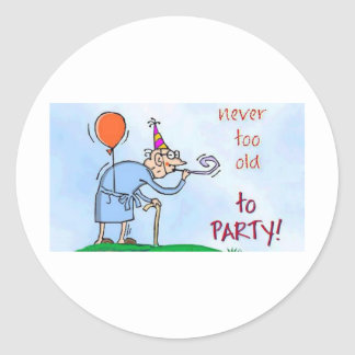 Never Too Old To Party Sticker