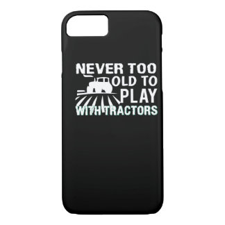 Never Too Old To Play Tractor Farmer iPhone 8/7 Case