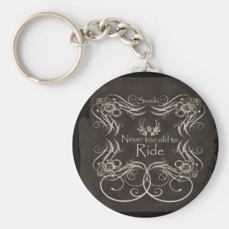 Never too old to ride key chain