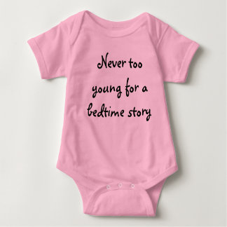 Never too young for a bedtime story - Girls Tee Shirt