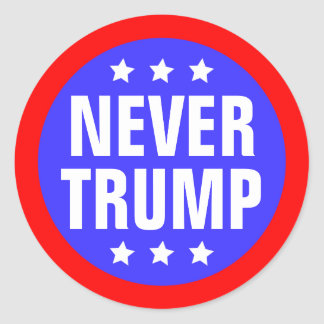 NEVER TRUMP For President 2016 Classic Round Sticker