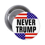 NEVER TRUMP For President 2016 Pinback Button