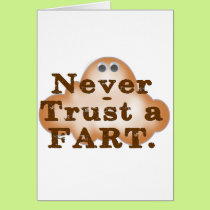 Never Trust a Fart Card