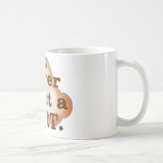 Never Trust a Fart Classic White Coffee Mug
