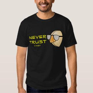 Never Trust a Fart Wise Crack Tee Shirt