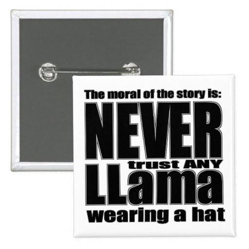 Never Trust a Llama in a Hat Button