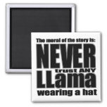 Never Trust a Llama in a Hat Refrigerator Magnets