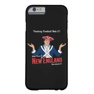 Never Trust a New England Runningback! Barely There iPhone 6 Case