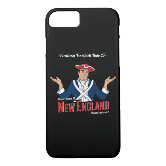 Never Trust a New England Runningback! iPhone 8/7 Case