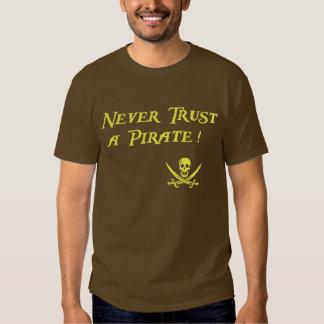 Never Trust a Pirate - Gold Shirt