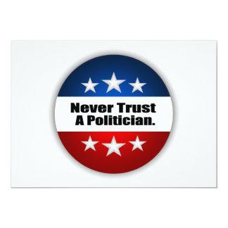 Never Trust A Politician Card
