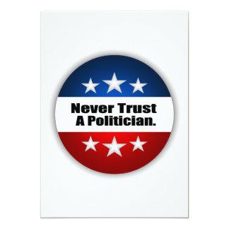 Never Trust A Politician 5x7 Paper Invitation Card