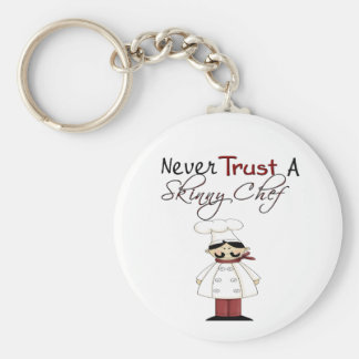 Never Trust a Skinny Chef Basic Round Button Keychain