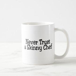 Never Trust A Skinny Chef Classic White Coffee Mug
