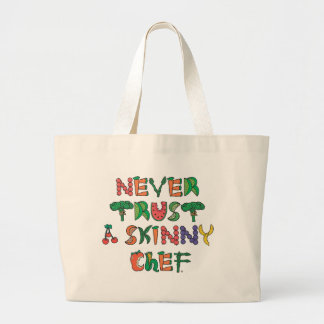 Never trust a skinny chef tote bag