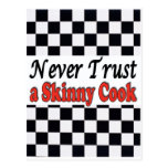 Never Trust a Skinny Cook Post Card