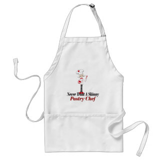 Never Trust a Skinny Pastry Chef Adult Apron