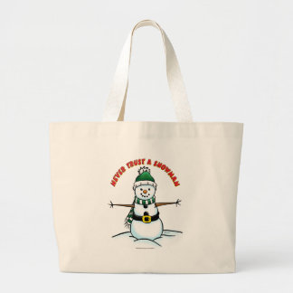 Never Trust a Snowman Large Tote Bag