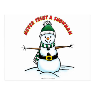 Never Trust a Snowman Post Cards