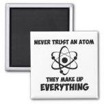 Never Trust An Atom 2 Inch Square Magnet