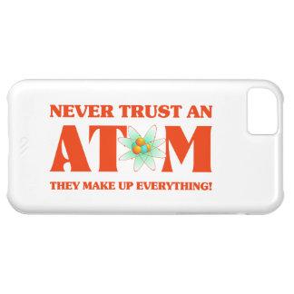 Never Trust An Atom In Atomic Orange iPhone 5C Case