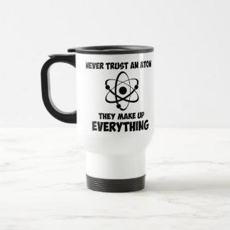 Never Trust An Atom 15 Oz Stainless Steel Travel Mug