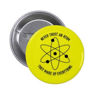 never trust an atom pinback button