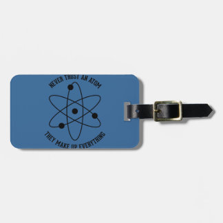Never Trust an Atom Tag For Luggage