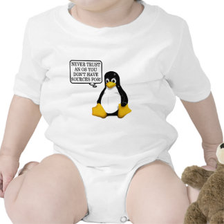 Never trust an OS you don t have sources for Baby Bodysuits