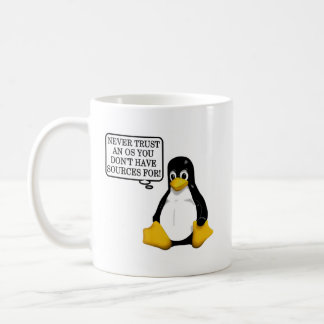 Never trust an OS you don't have sources for! Coffee Mug