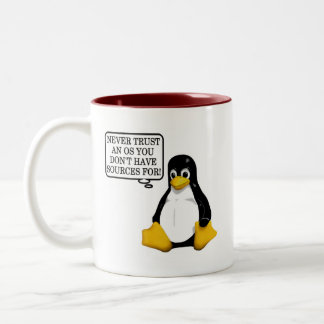 Never trust an OS you don't have sources for! Coffee Mugs