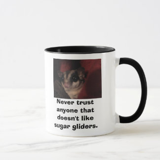 Never trust anyone that doesn'... mug