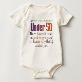 Never Trust Anyone Under 50 Baby Bodysuit