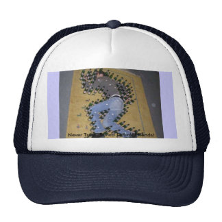Never Trust Bored Drunk Friends! Trucker Hat