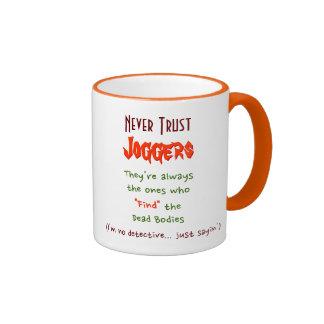 Never Trust Joggers.. | Funny Coffee Mug
