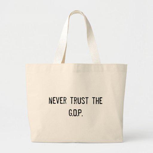never trust the G.O.P. Canvas Bag
