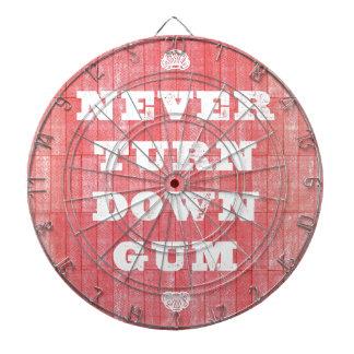 Never Turn Down Gum Dartboard