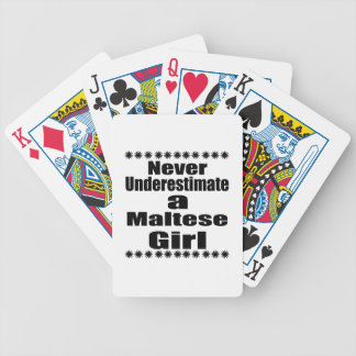 Never Underestimate A Maltese Girlfriend Bicycle Playing Cards