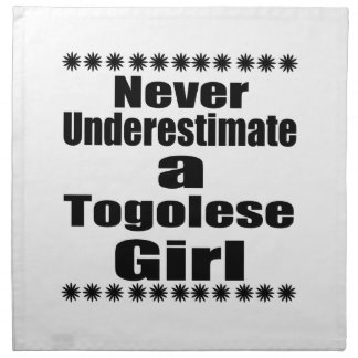 Never Underestimate A Togolese Girlfriend Napkin