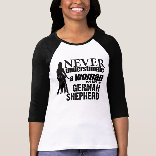 14da6688 Never Underestimate a Woman with a German Shepherd T-Shirt | Zazzle.com