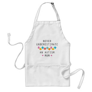 Never Underestimate An Autism Mom Adult Apron