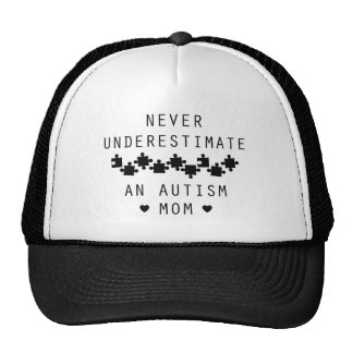Never Underestimate An Autism Mom Trucker Hat