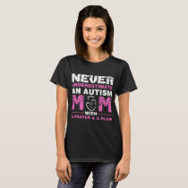 Never Underestimate An Autism Mom Women_s by Sprea T-Shirt