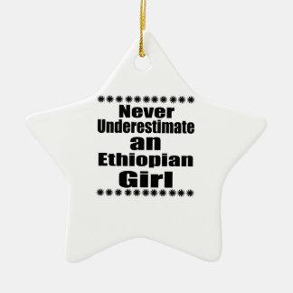 Never Underestimate An Ethiopian Girl Ceramic Ornament