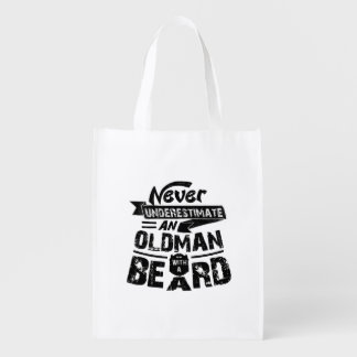 Never Underestimate an OLD MAN With a Beard Reusable Grocery Bag