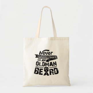 Never Underestimate an OLD MAN With a Beard Tote Bag