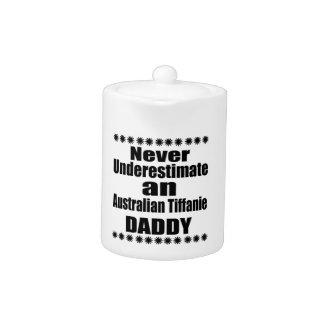 Never Underestimate Australian Tiffanie Daddy Teapot