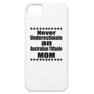 McTiffany Tiffany Aqua Never Underestimate Australian Tiffanie Mom iPhone SE/5/5s Case