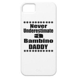 Never Underestimate Bambino Daddy iPhone SE/5/5s Case